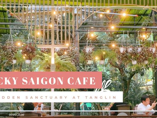 Lucky Saigon Cafe: A hidden sanctuary at Tanglin