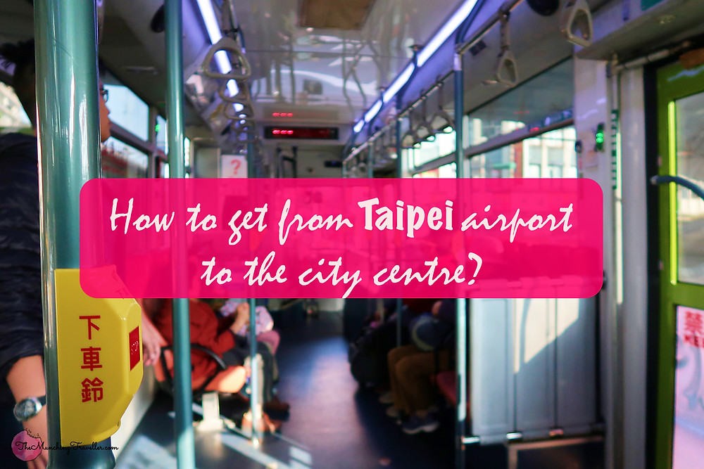 How to get from Taipei Airport to the city centre?
