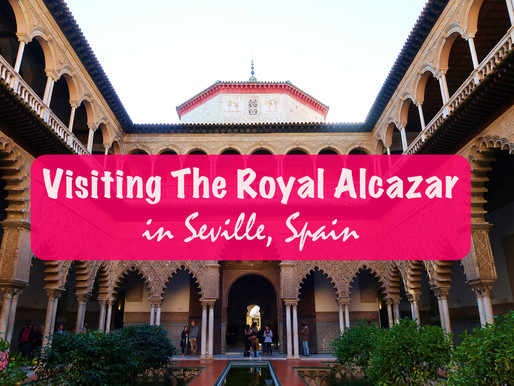 Guide to visiting The Royal Alcazar in Seville, Spain