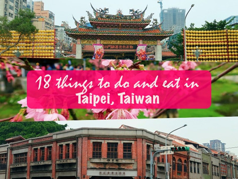 18 things to do and eat in Taipei, Taiwan