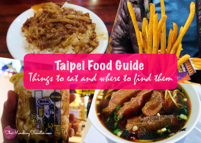 Taipei Food Guide: What to eat and where to find them