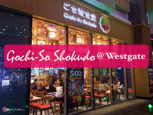Who says there's nothing to eat in the West? Gochi-So Shokudo at Westgate, Jurong East
