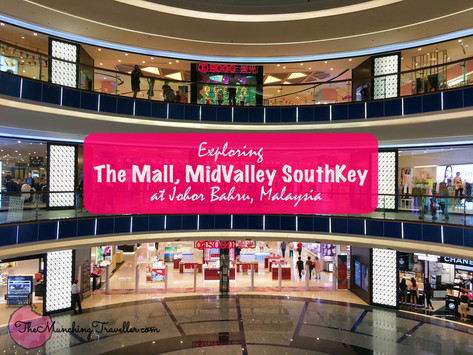 Exploring The Mall, Midvalley Southkey at Johor Bahru, Malaysia
