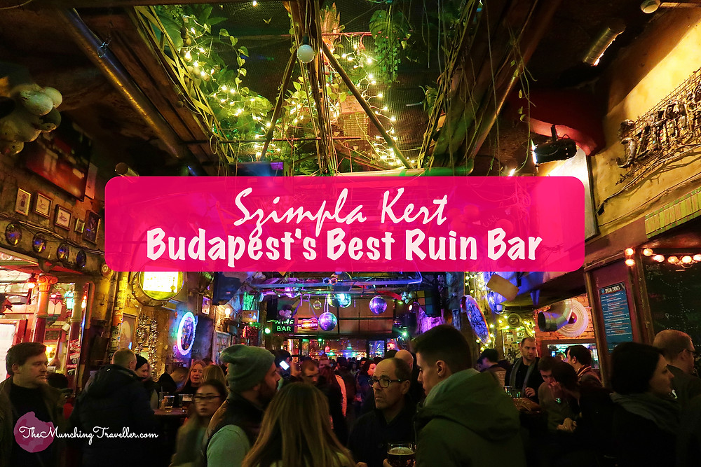Szimpla Kert - Budapest's Best Ruin Bar, Hungary