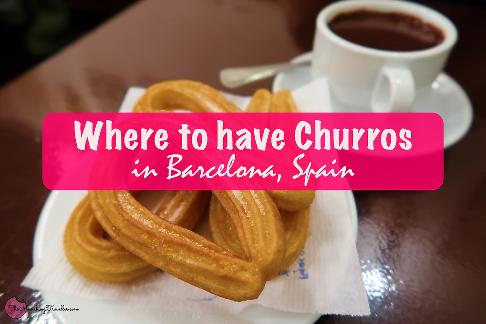 Where to have Churros in Barcelona, Spain?