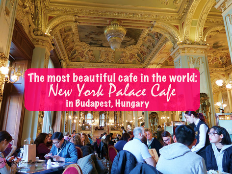 The most beautiful cafe in the world: New York Palace Cafe in Budapest, Hungary