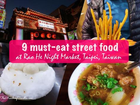 9 must-eat street snacks at RaoHe Night Market