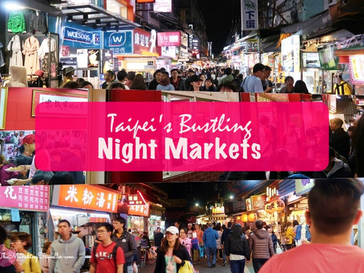 Places to visit at night when in Taipei, Taiwan - Night Markets!