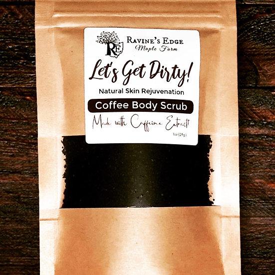 Let's get Dirty coffee body scrub
