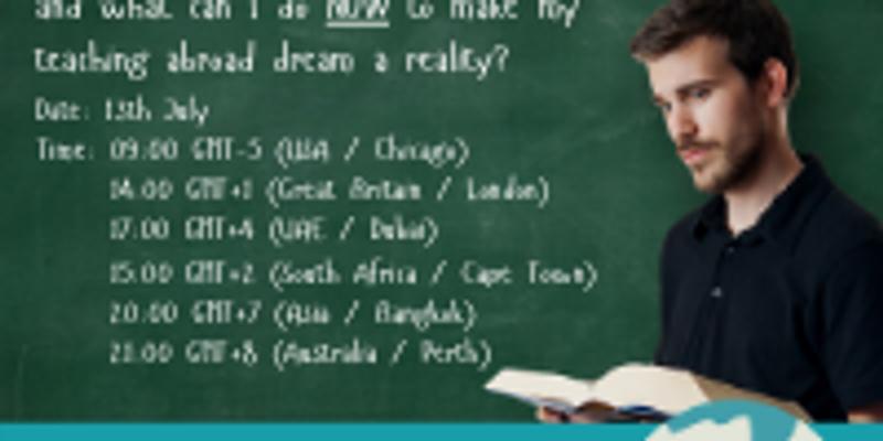 Teach Abroad Webinar - 13th July