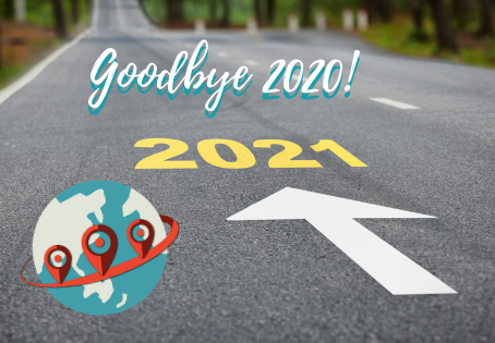Goodbye 2020! Here's to new beginnings in 2021!