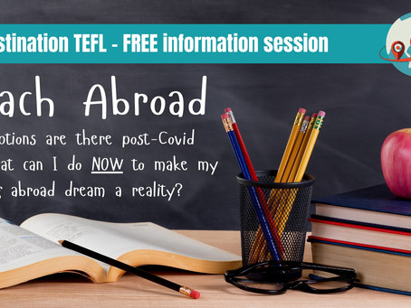 Join Destination TEFL for a FREE info session on 1 July