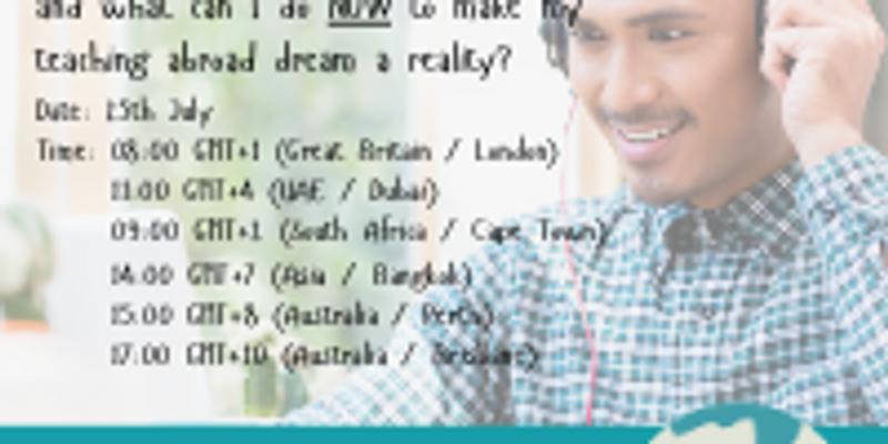 Teach Abroad Webinar - 25th July