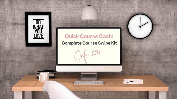 Quick Quarantine Cash Complete Course Swipe Kit.png