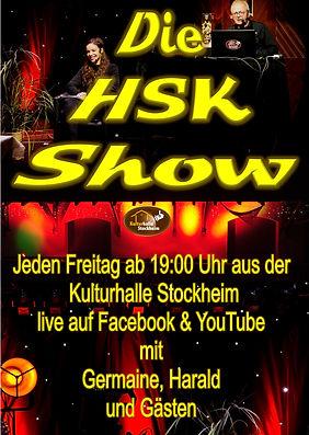 HSK-Show, jeden Freitag ab 19:00 Uhr live