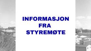 Informasjon fra styremøter 22.09, 13.10 og 20.10