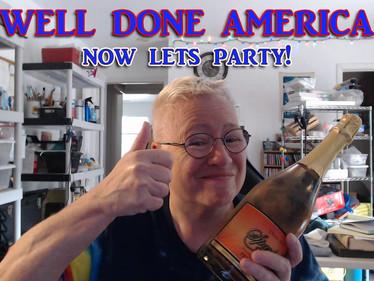 WELL DONE AMERICA!