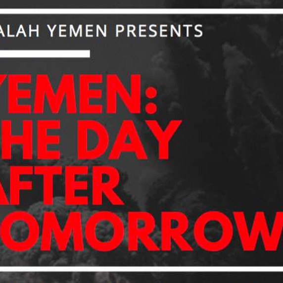 Yemen: The Day After Tomorrow