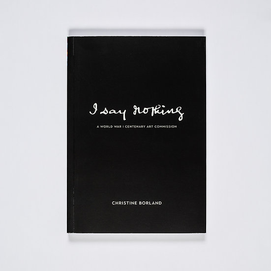 Christine Borland / I Say Nothing / Publication