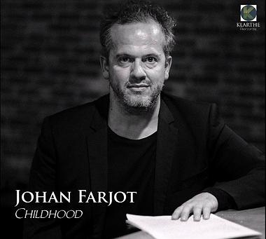 Childhood - Johan Farjot