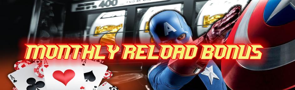 Monthly Reload Bonus