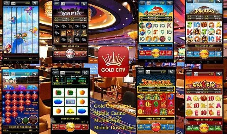 gold city mobile casino slots download.j