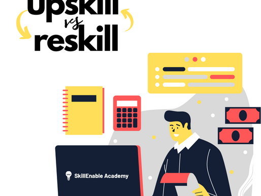 The difference between UPSKILL AND RESKILL