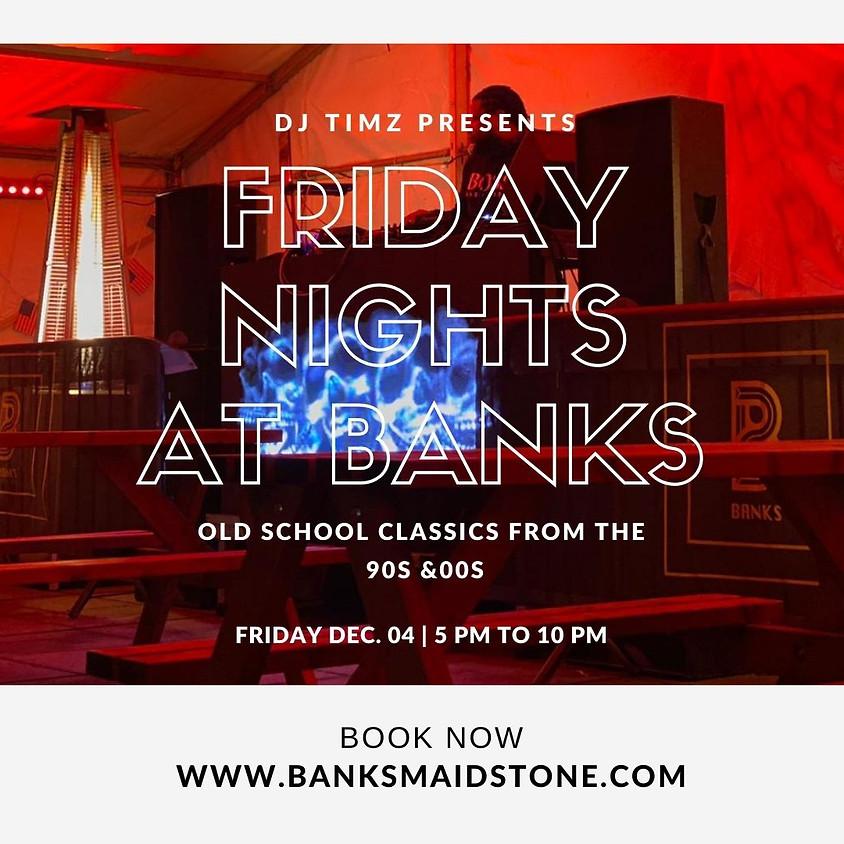 Banks Re-opening: DJ Timz - 90s & 00s classics