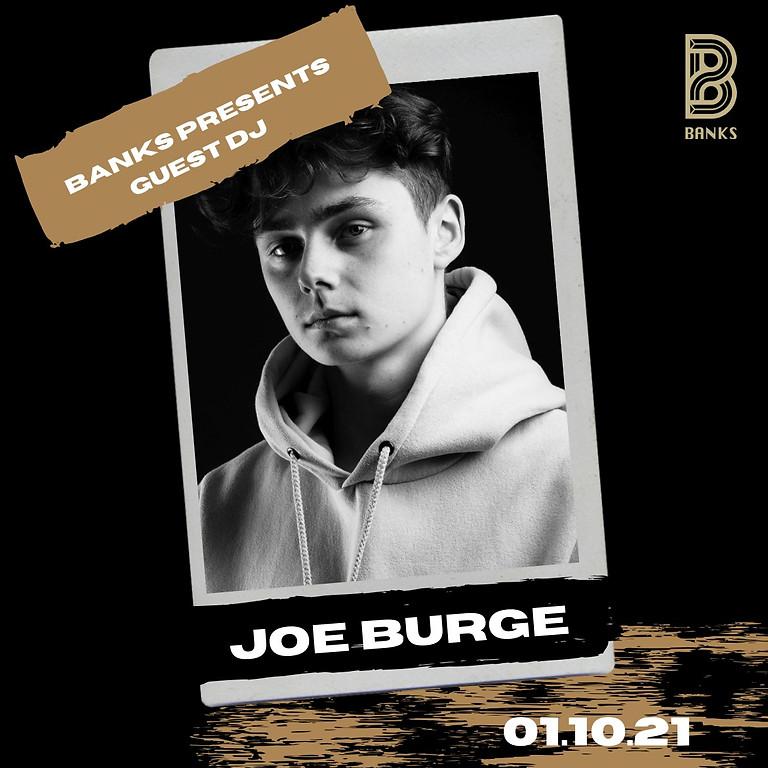 Joe Burge @ Banks💜