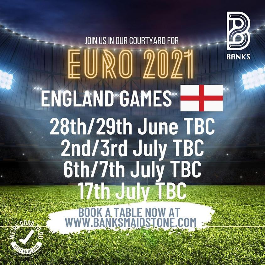 EUROS 2021- ENGLAND GAMES TBC