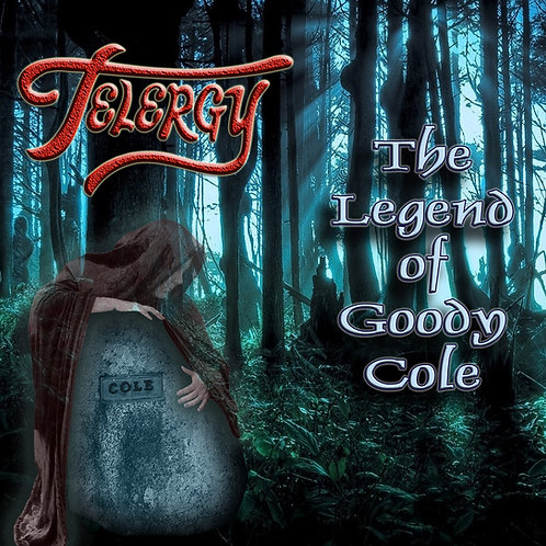 The Legend of Goody Cole CD