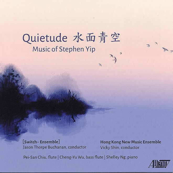 Quietude Stephen Yip CD 2021.jpg