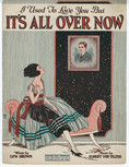 I Used To Love You But It's All OVer Now (1921)