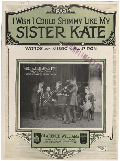 I Wish I Could Shimmy Like My Sister Kate (1922)
