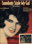 Somebody Stole My Gal (1918)