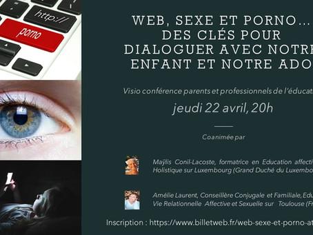 Web, sexe et porno : des clés pour dialoguer avec notre enfant et notre ado.