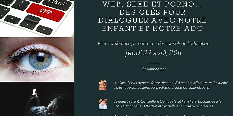 Visio-conférence — Web, sexe et porno : comment dialoguer avec notre enfant/notre ado?