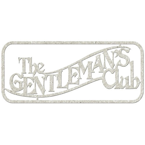 The Gentelmans Club Chipboard Embellishment