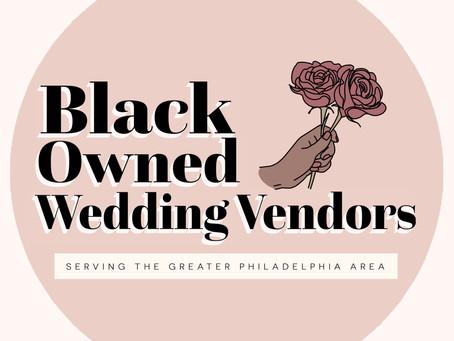 Black-Owned Wedding Vendors Serving the Greater Philadelphia Area