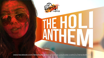 The Holi Anthem | Ibteda