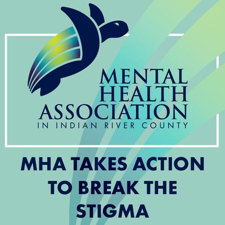 MHA Takes Action to Break The Stigma