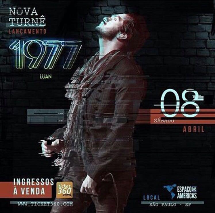 """Lançamento da turnê """"Luan 1977"""" no """"Espaços das Américas"""" SP."""