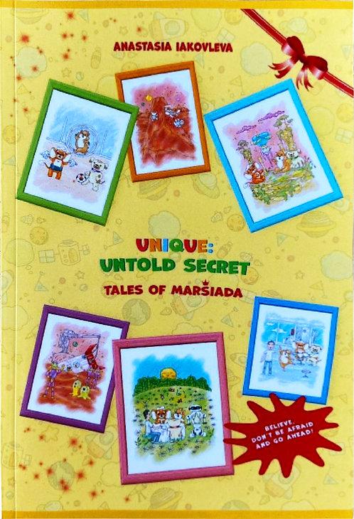 Unique: untold secret.Tales of Marsiada. Anastasia Iakovleva