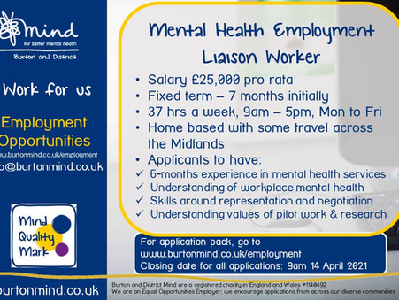 Work for Burton & District Mind. Employment Liaison Worker, £25k, fixed term, full time, homeworking