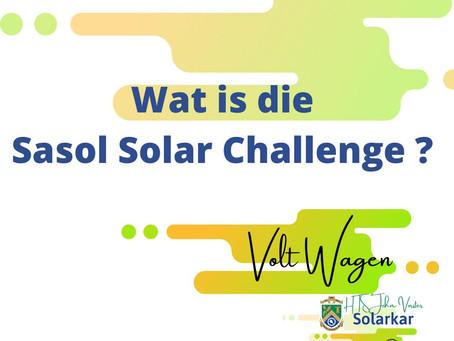 Wat is die SASOL SOLAR CHALLENGE?