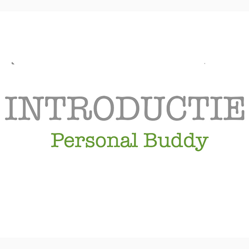 Personal Buddy Introductie - 4 sessies