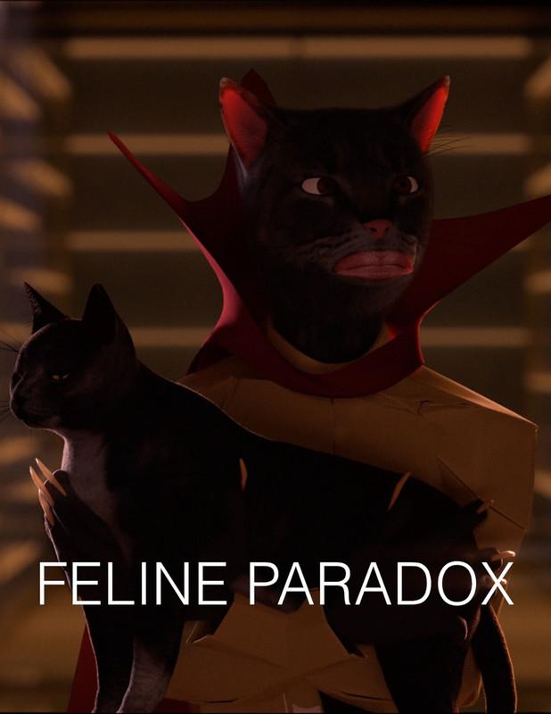 FELINE PARADOX - POSTER