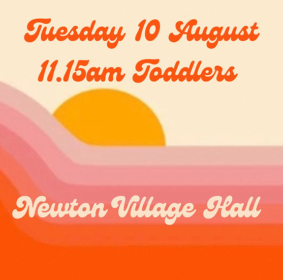 11.15am Tue 10 Aug Toddlers Adult plus 1 child