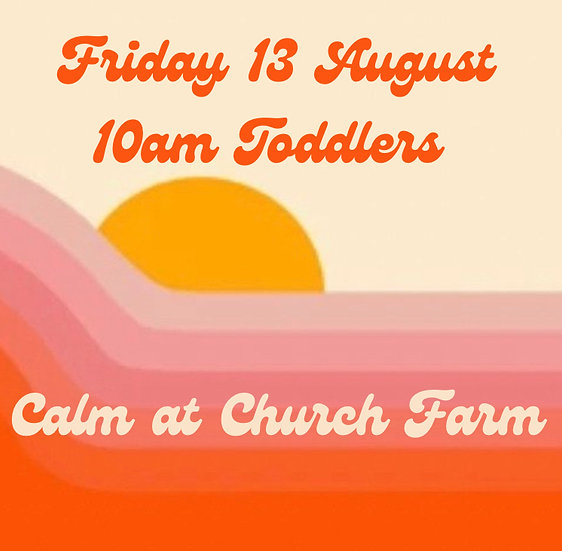 10am Fri 13 Aug Toddlers   Family Booking