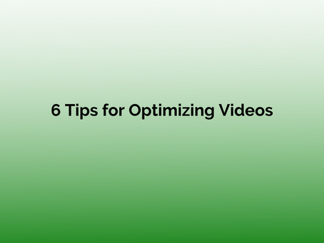 6 Tips For Optimizing Videos